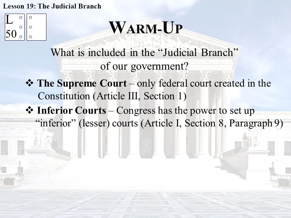 C LASS N OTES Lesson 19: The Judicial Branch 51 R  T T hree Tiers of the Federal Court System Today 9 4 U.S.