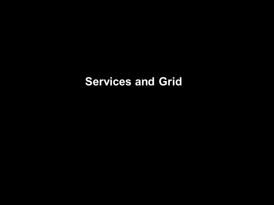 Services and Grid