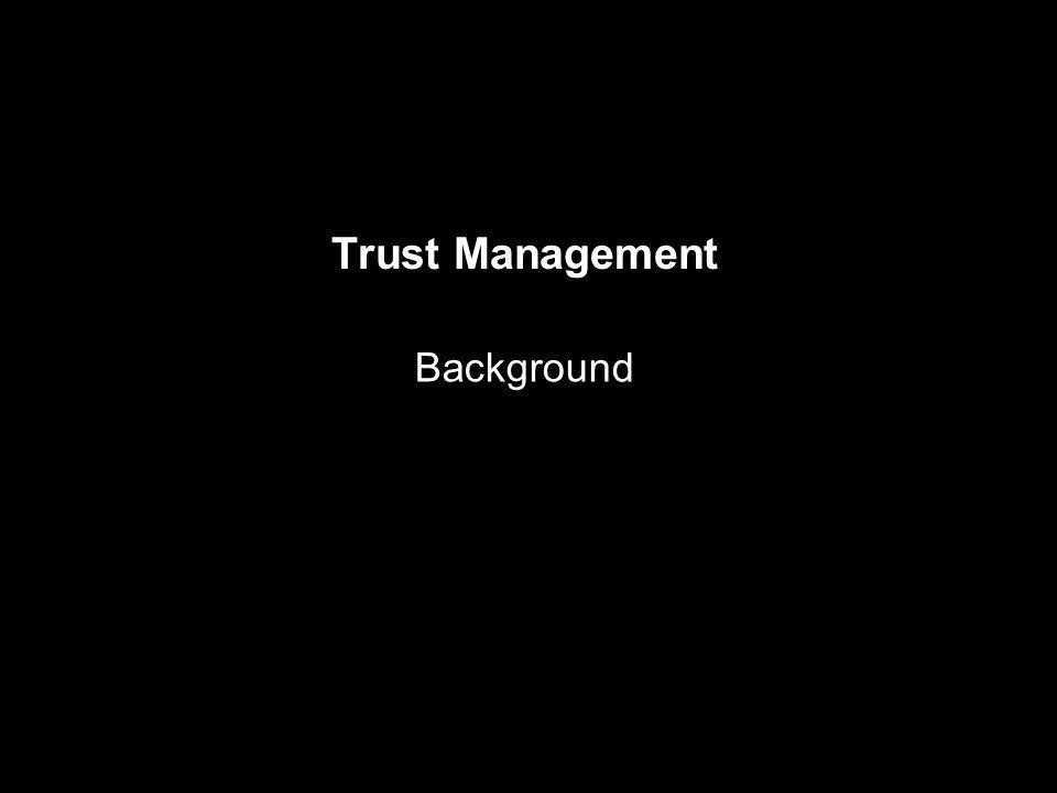 Trust Management Background