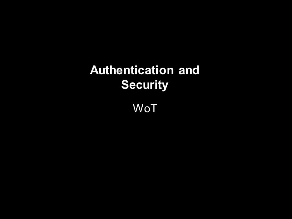 Authentication and Security WoT