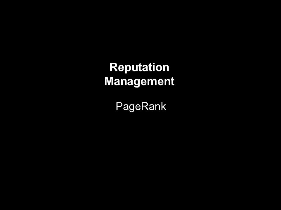 Reputation Management PageRank