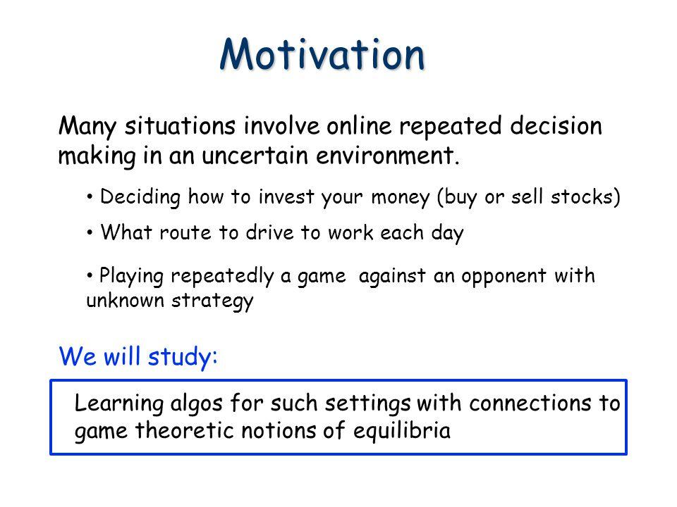 Expert 1 Expert 2 Expert 3 Online learning, minimizing regret, and combining expert advice.