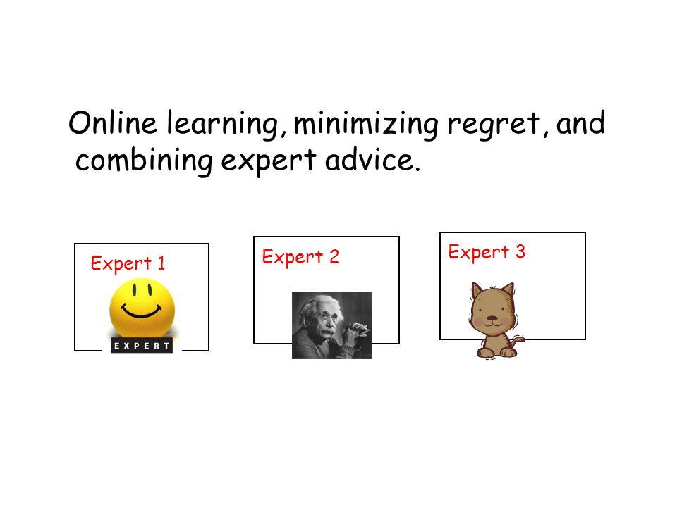 What if have n options, not n predictors.We're not combining n experts, we're choosing one.