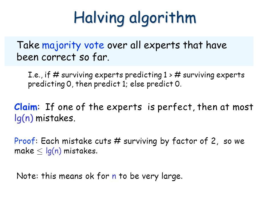 Summarizing E[# mistakes] ·  OPT +  -1 log(n).