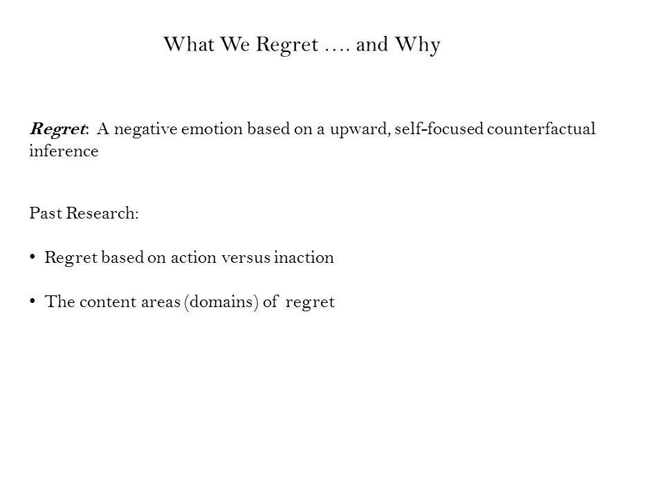 What We Regret ….