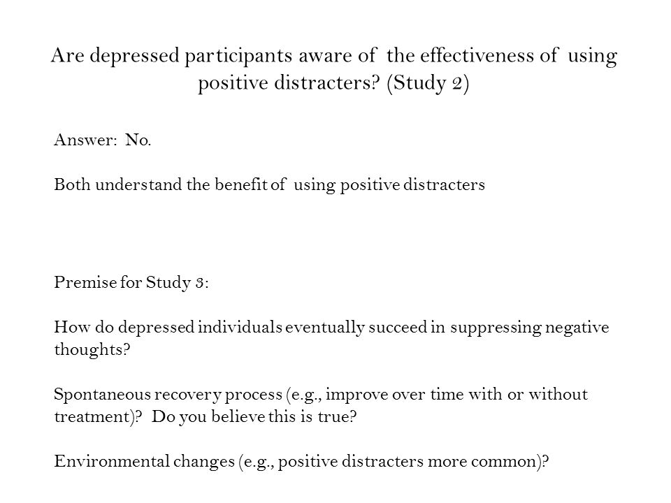 Are depressed participants aware of the effectiveness of using positive distracters.