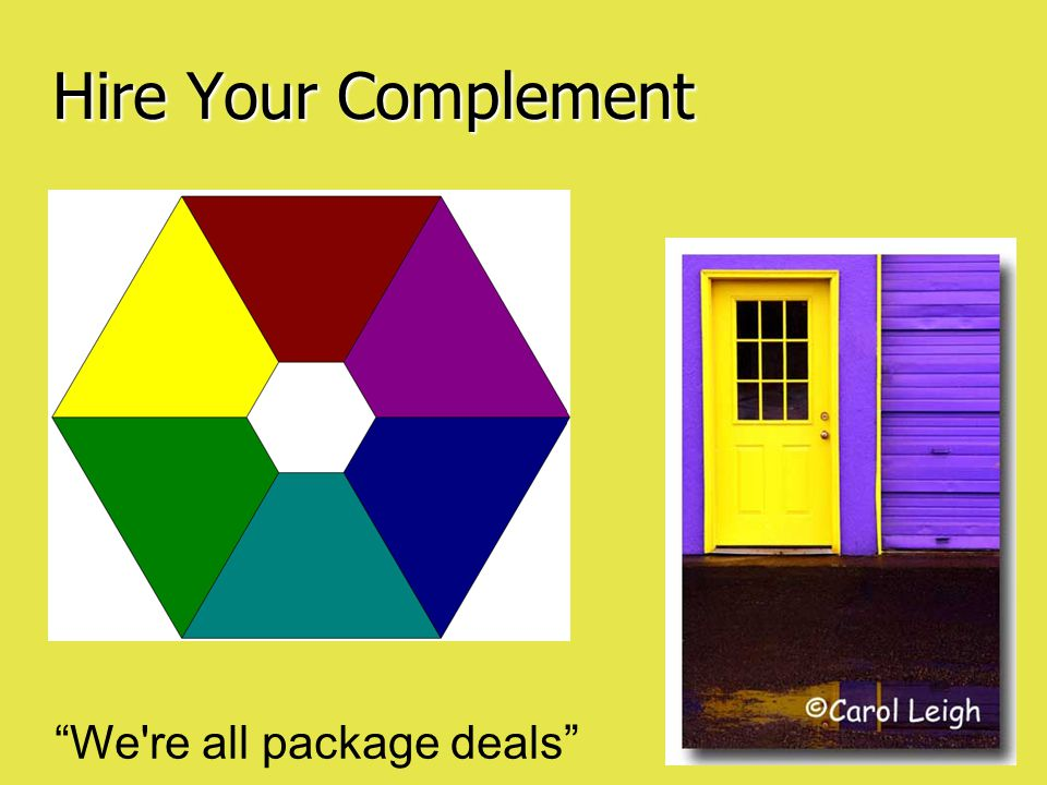 Hire Your Complement We re all package deals