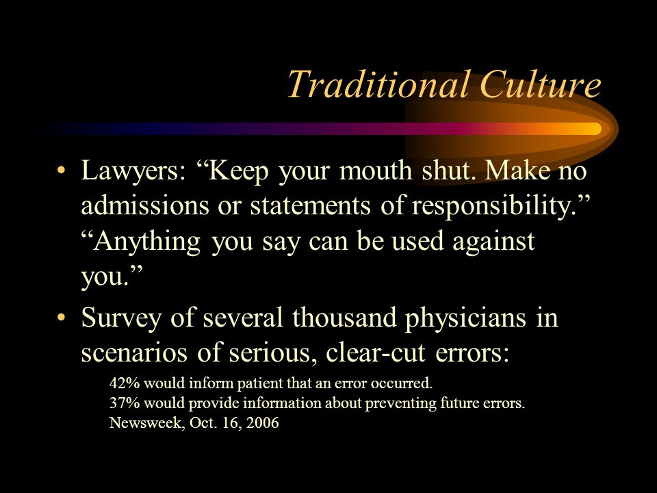 Traditional Culture Lawyers: Keep your mouth shut.