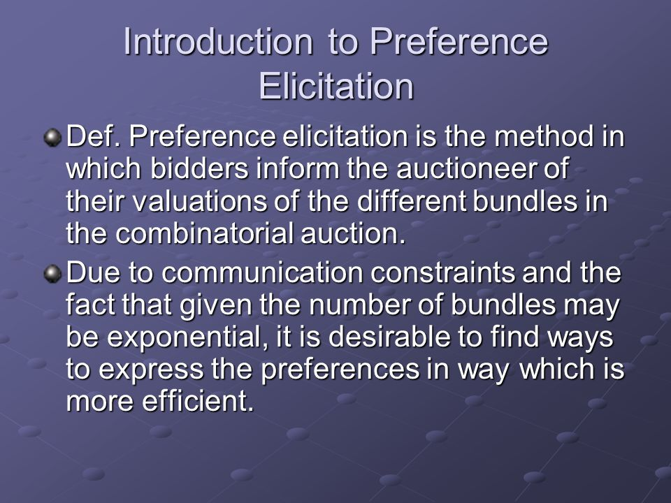 Introduction to Preference Elicitation Def.