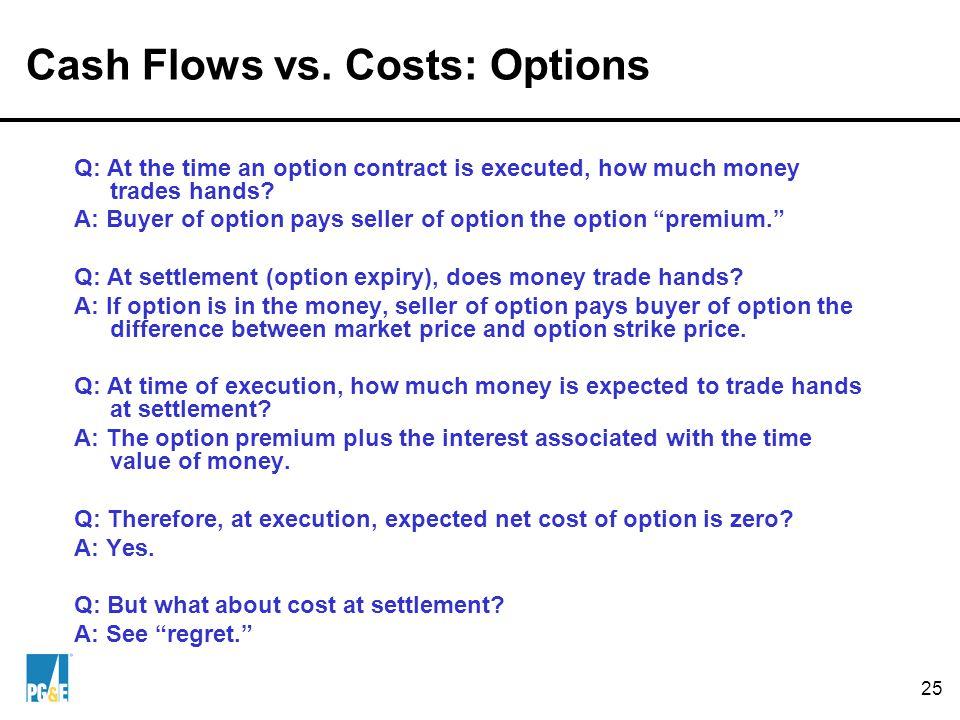 25 Cash Flows vs.