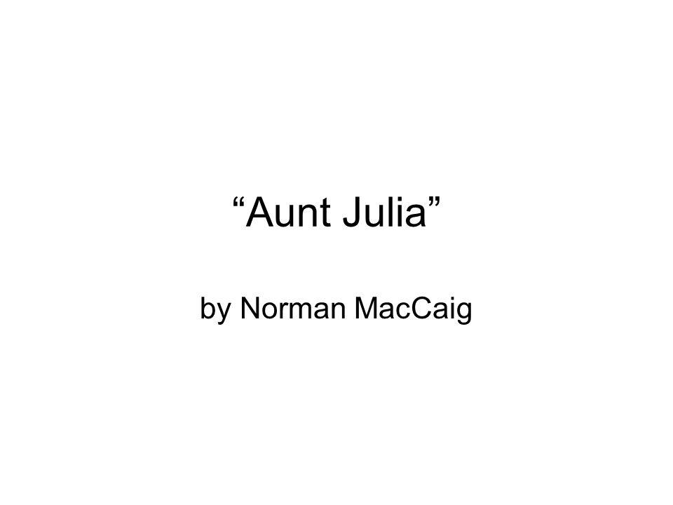Aunt Julia by Norman MacCaig