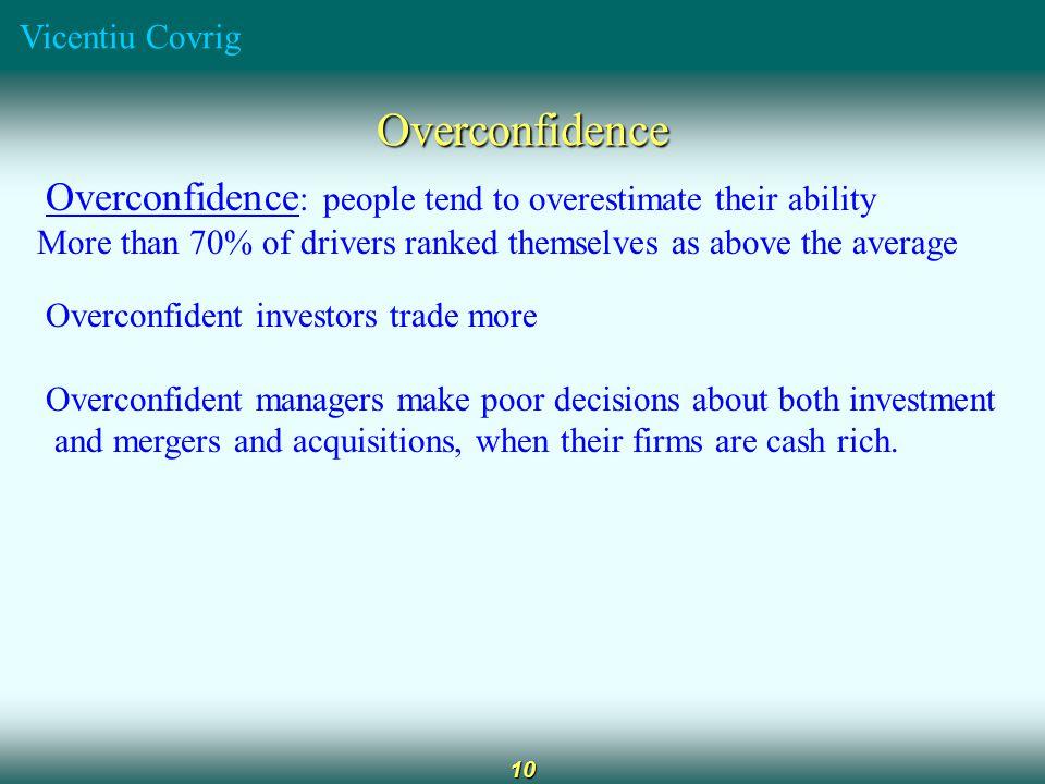 Vicentiu Covrig 11 Excessively Optimistic Investors.