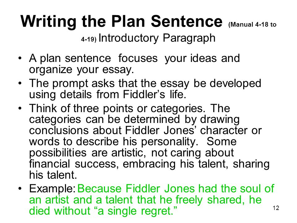 11 Quick Summary Statement for the Introductory Paragraph (like finding the main idea) Name the title, author and genre ( Adding the Blues Manual 2- 35 to 2-37; 4-32 to 4-35) Think who or what is the writing mostly about.