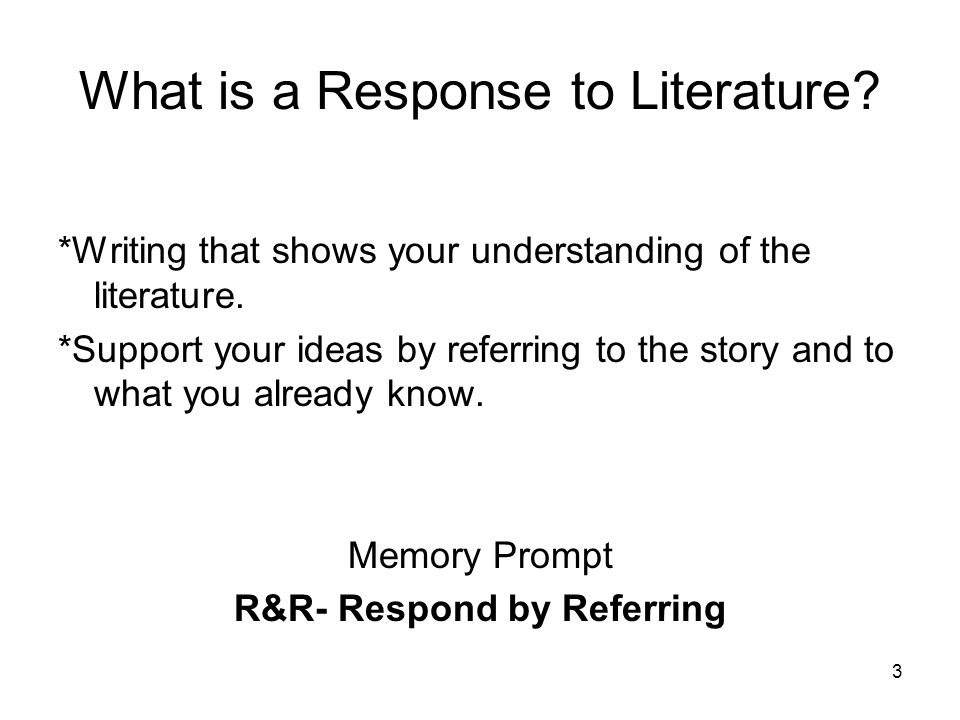33 Closure 1)What is a response to literature.