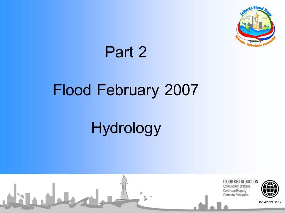 Part 2 Flood February 2007 Hydrology The World Bank