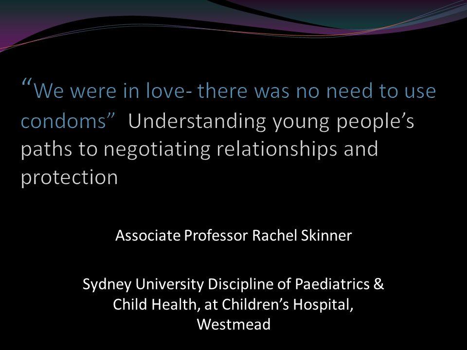 Associate Professor Rachel Skinner Sydney University Discipline of Paediatrics & Child Health, at Children's Hospital, Westmead