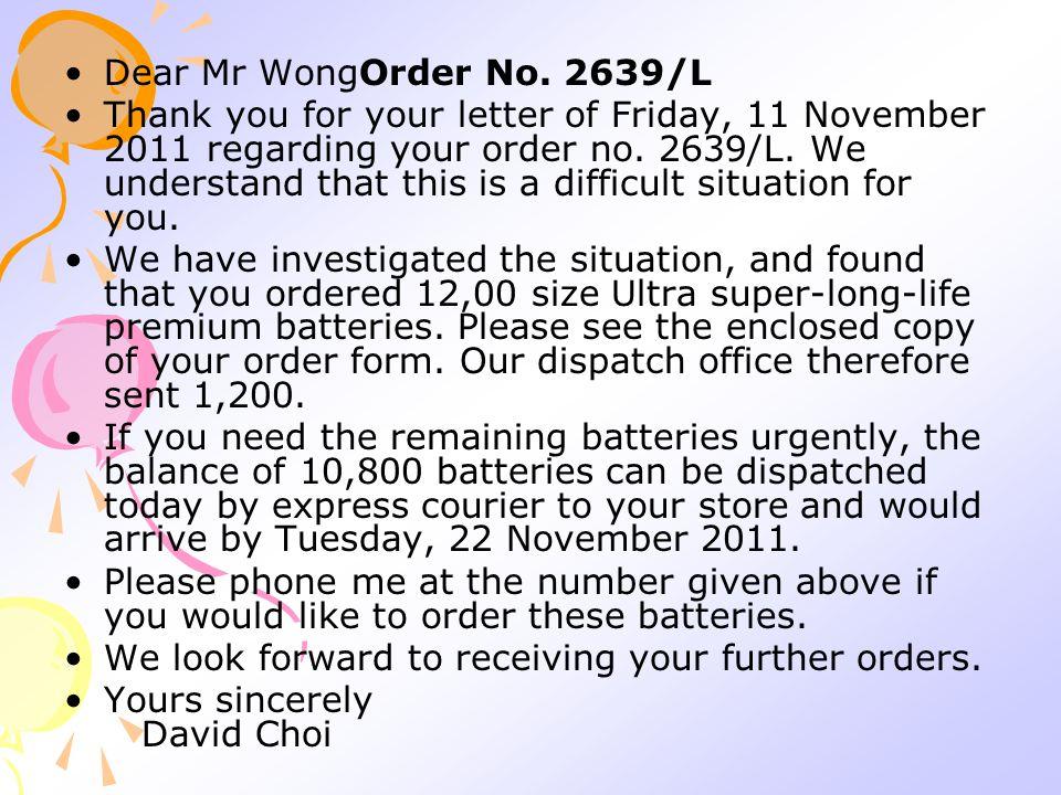 Dear Mr WongOrder No.
