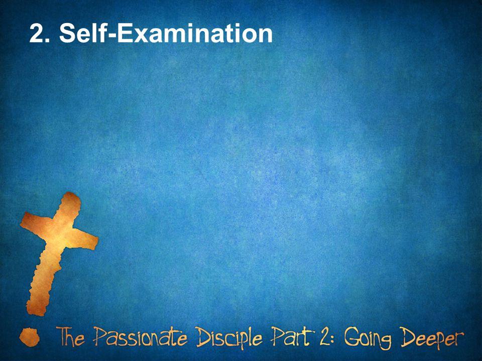 2. Self-Examination