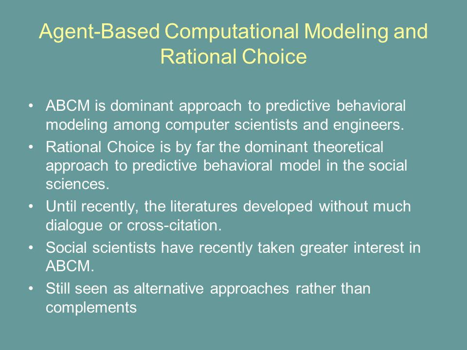 ABCM is dominant approach to predictive behavioral modeling among computer scientists and engineers.