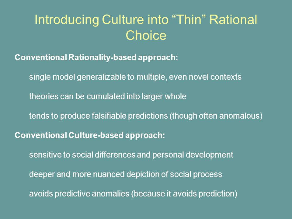 Mutual altruism will be generated in groups engaging in repeated collective action, particularly where public goods are generated more reliably than private goods Materialistic culture will be generated by clearly defined structures of mobility in which the relative returns to vocational choices is not circumstance-dependent Explicit ideologies will be adopted by groups whose members face incoherence with regards to a similar set of action choices.