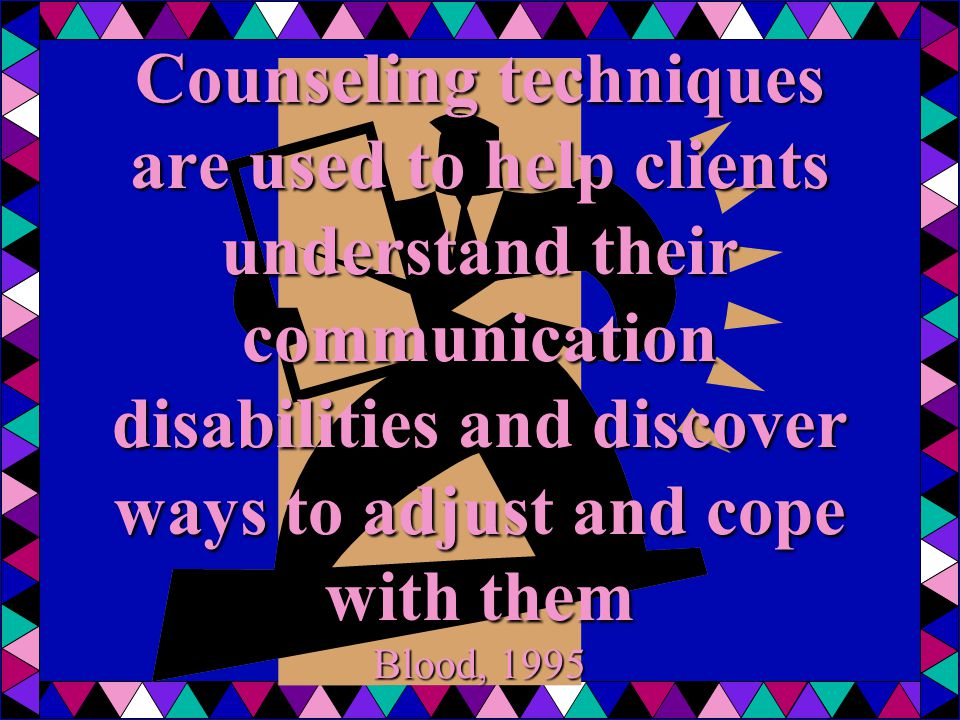 10 Fundamentals for Counseling Take care of your client; protect his/her feelings; help him/her move at own pace Have a sense of humor Incorporate self-disclosure as an important part of counseling; show that you are willing to share as well.