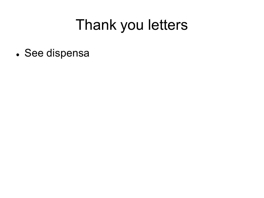 Thank you letters See dispensa