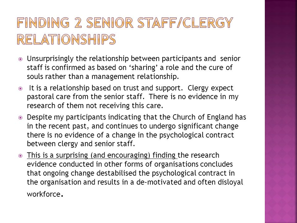  The parish clergy draw on the historical psychological contract to inform their understanding of their own work.
