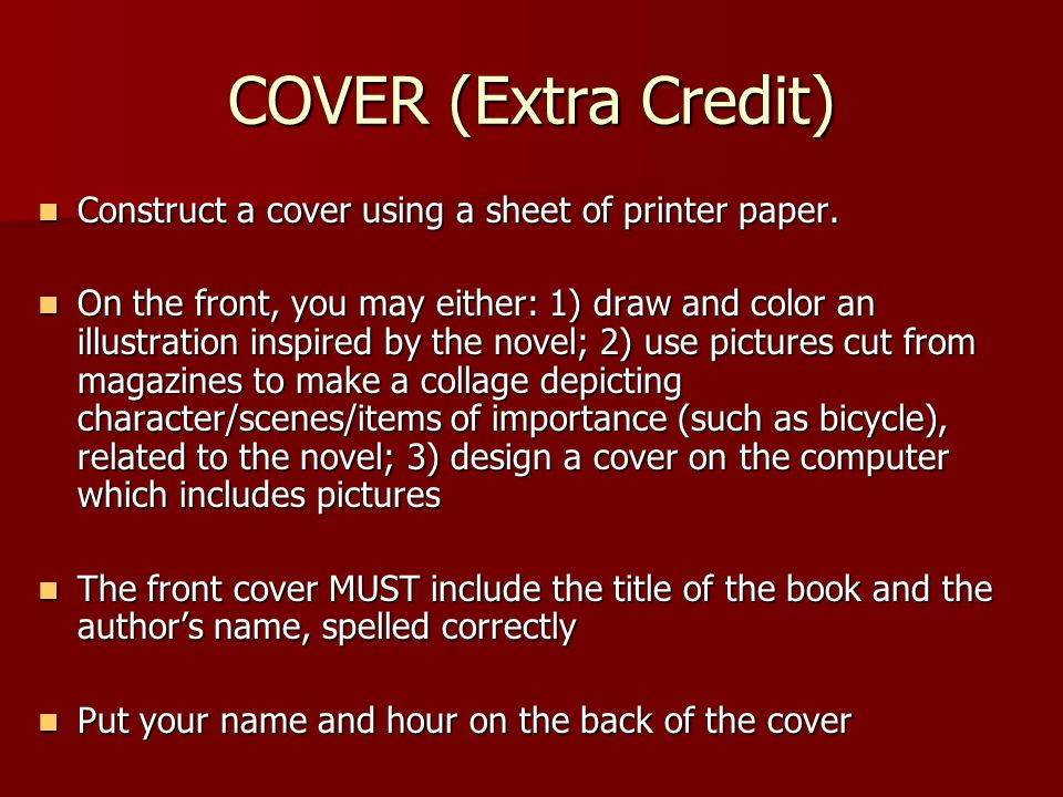 COVER (Extra Credit) Construct a cover using a sheet of printer paper.