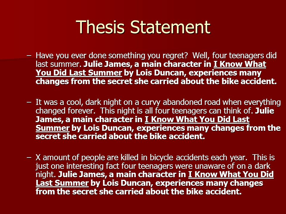 Thesis Statement –Have you ever done something you regret.