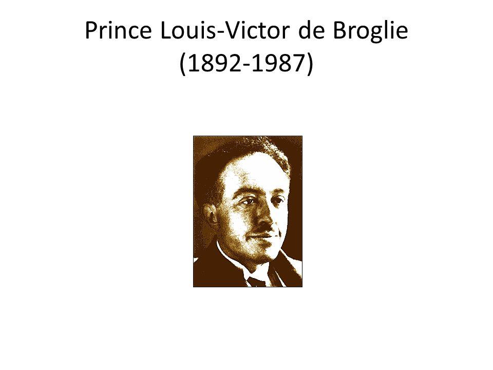 Prince Louis-Victor de Broglie (1892-1987)