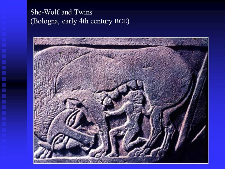 She-Wolf and Twins (Bologna, early 4th century BCE )