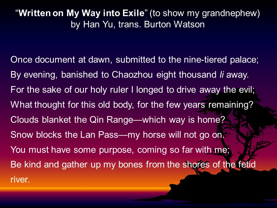Written on My Way into Exile (to show my grandnephew) by Han Yu, trans.