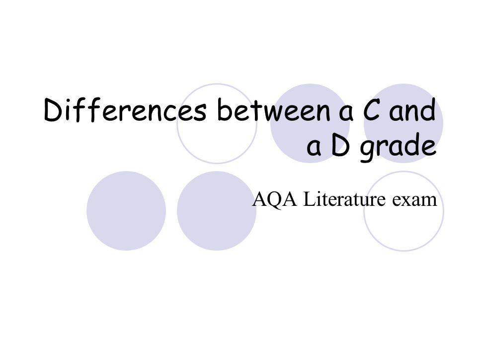 Differences between a C and a D grade AQA Literature exam
