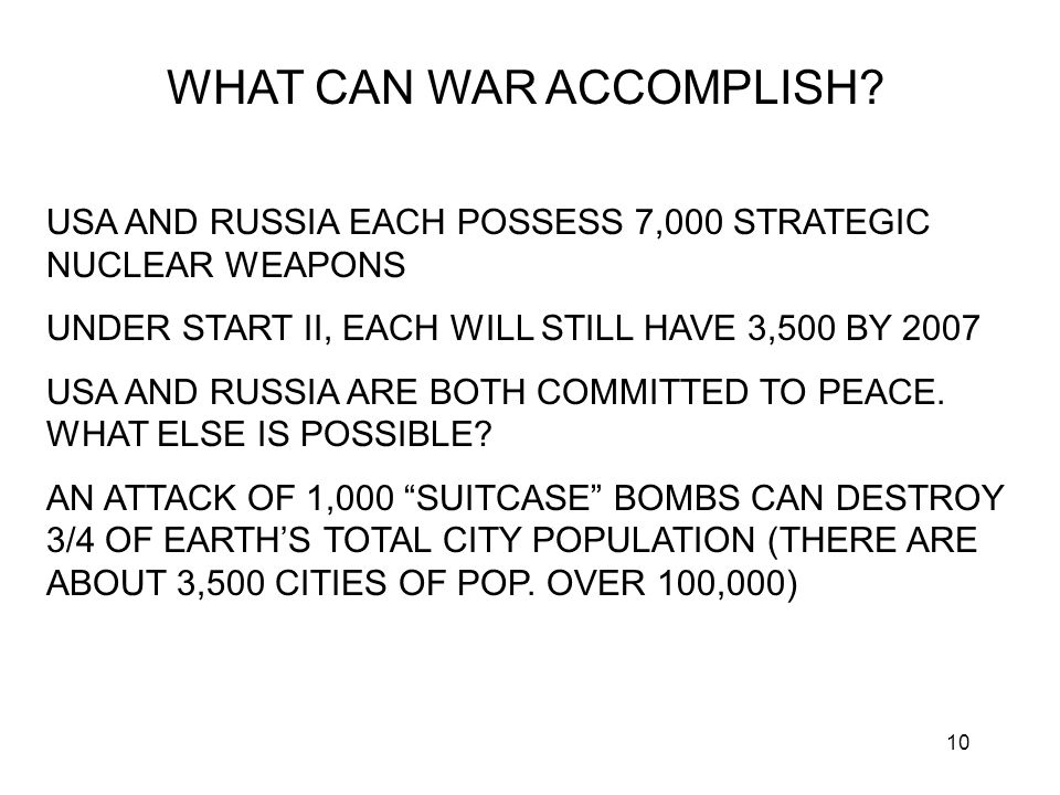 10 WHAT CAN WAR ACCOMPLISH.