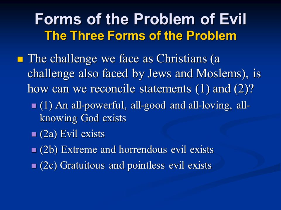 The Existential Problem of Evil A Pastoral Problem.