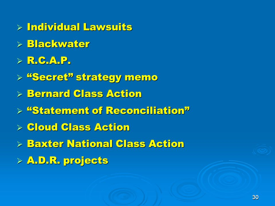 30  Individual Lawsuits  Blackwater  R.C.A.P.