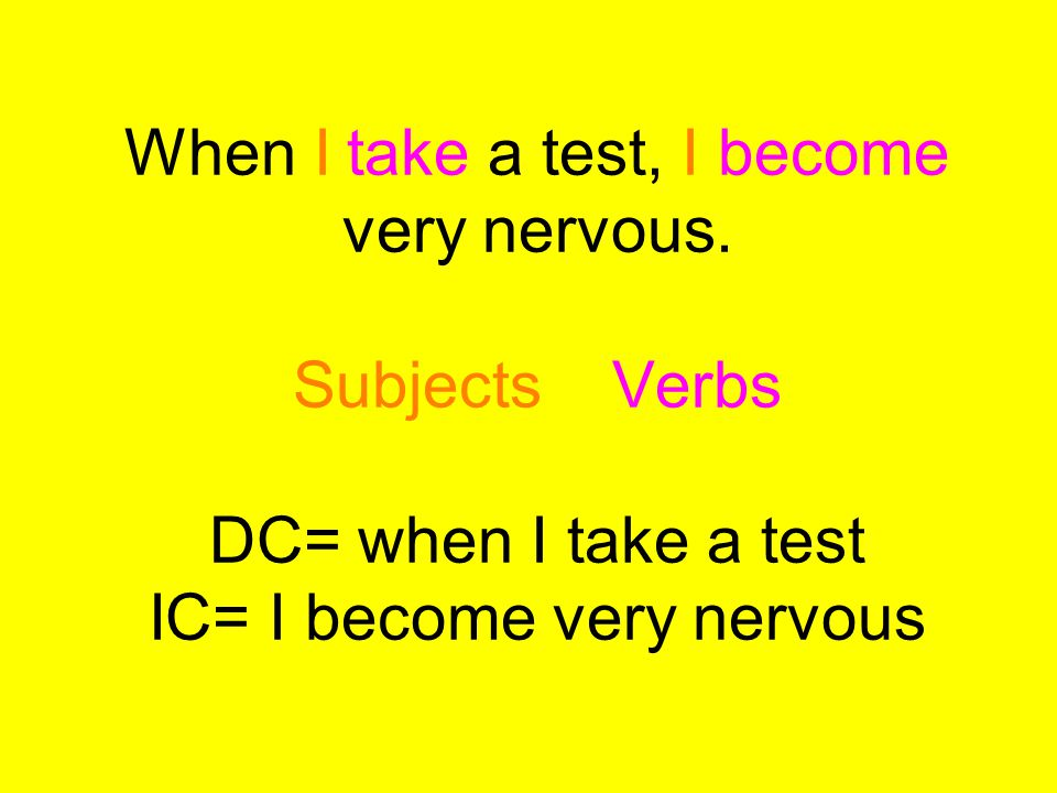 When I take a test, I become very nervous.