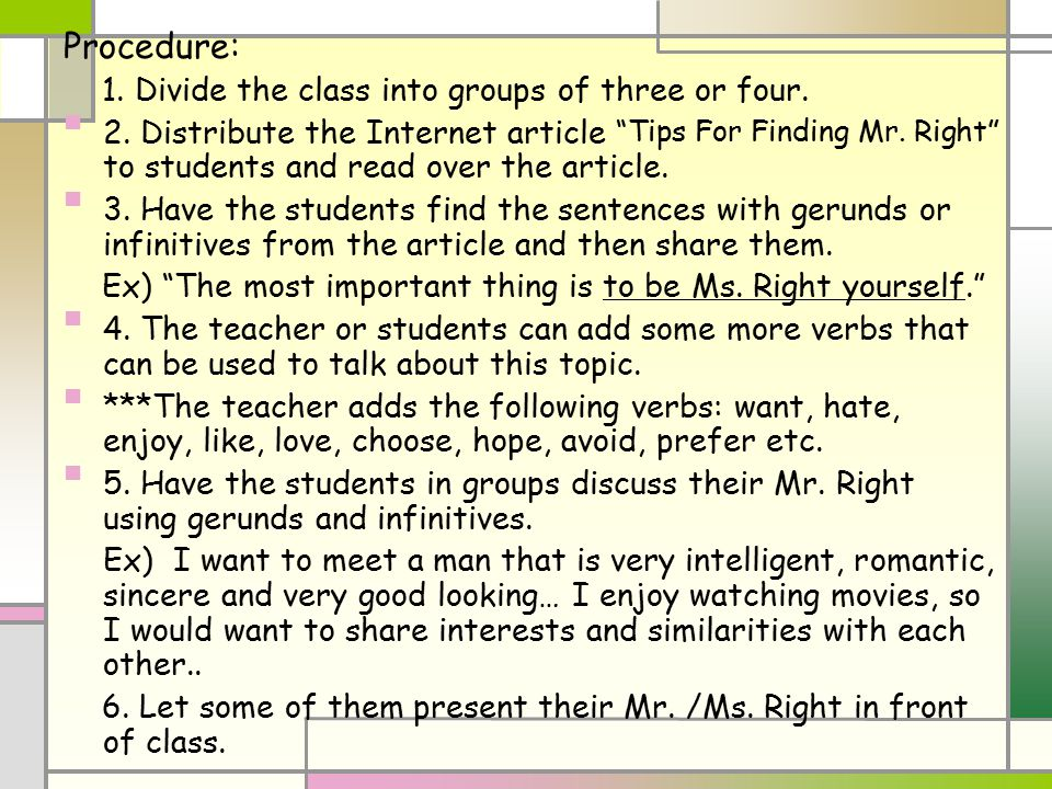 """Procedure: 1. Divide the class into groups of three or four. 2. Distribute the Internet article """"Tips For Finding Mr. Right"""" to students and read over"""