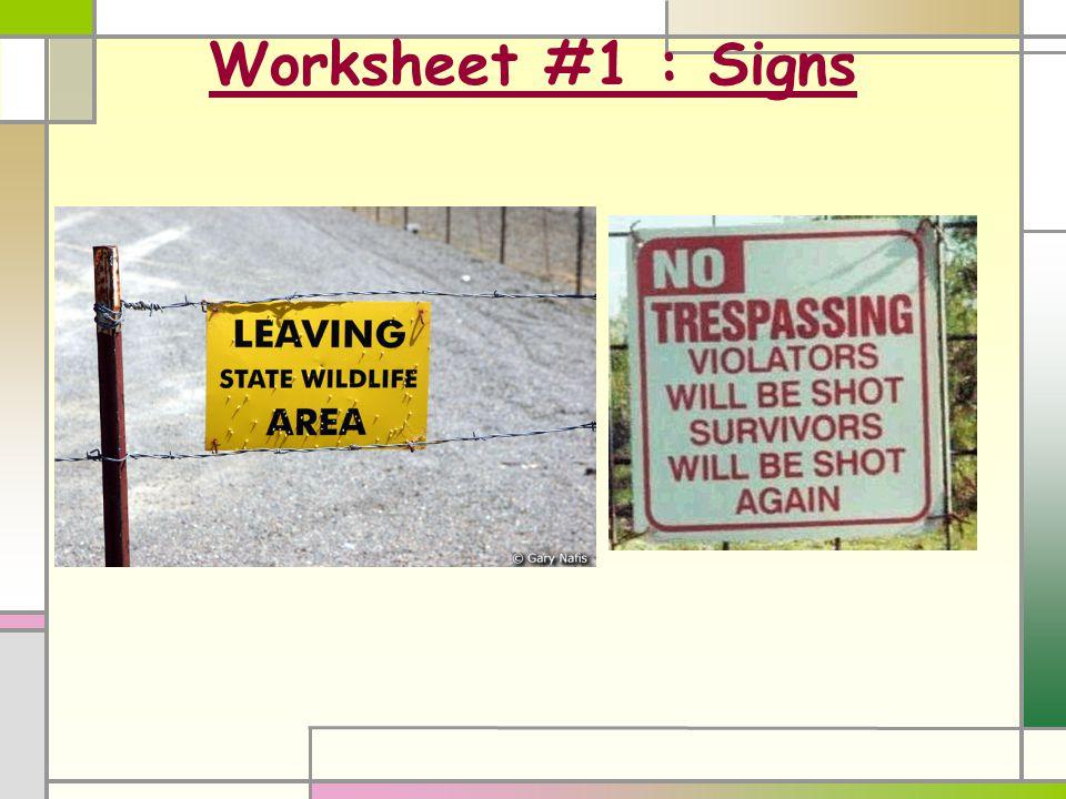 Worksheet #1 : Signs