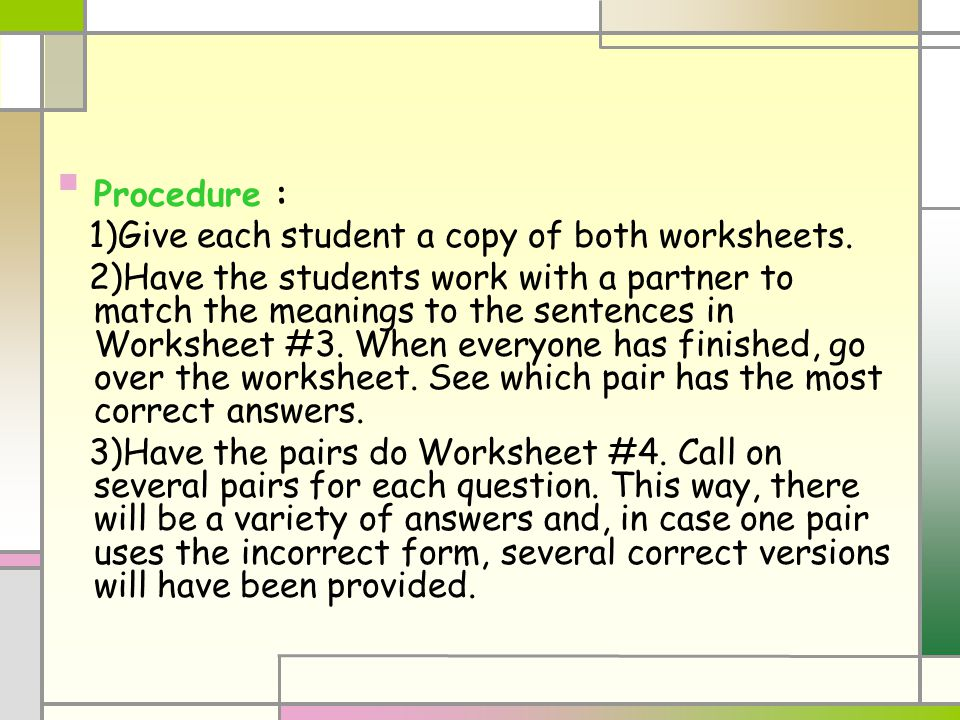 Procedure : 1)Give each student a copy of both worksheets.