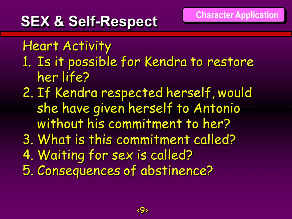 Heart Activity 1.Is it possible for Kendra to restore her life.