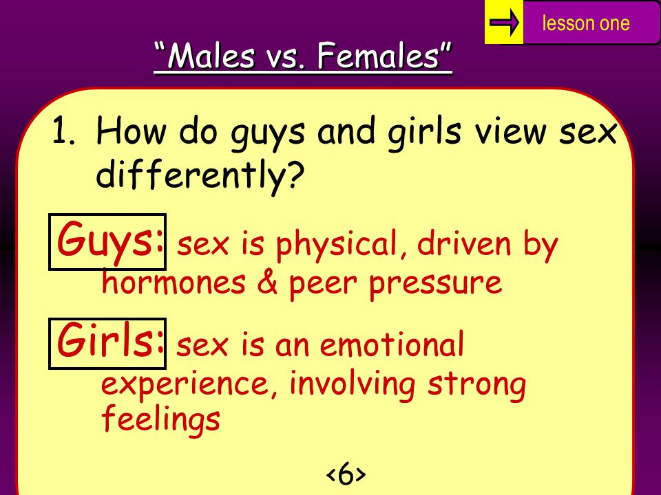 1.How do guys and girls view sex differently.