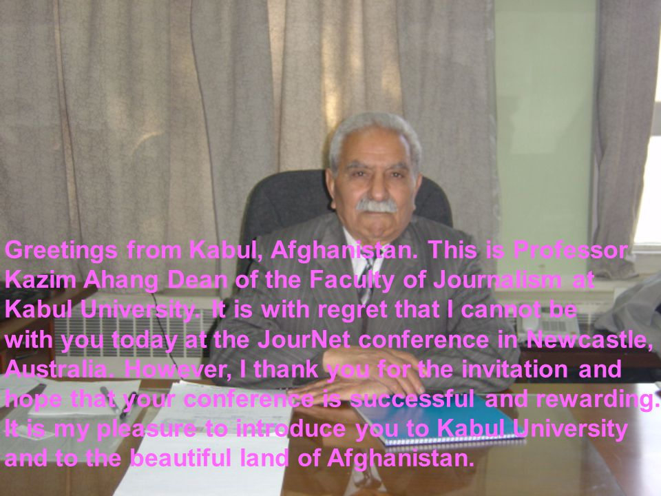 Greetings from Kabul, Afghanistan.