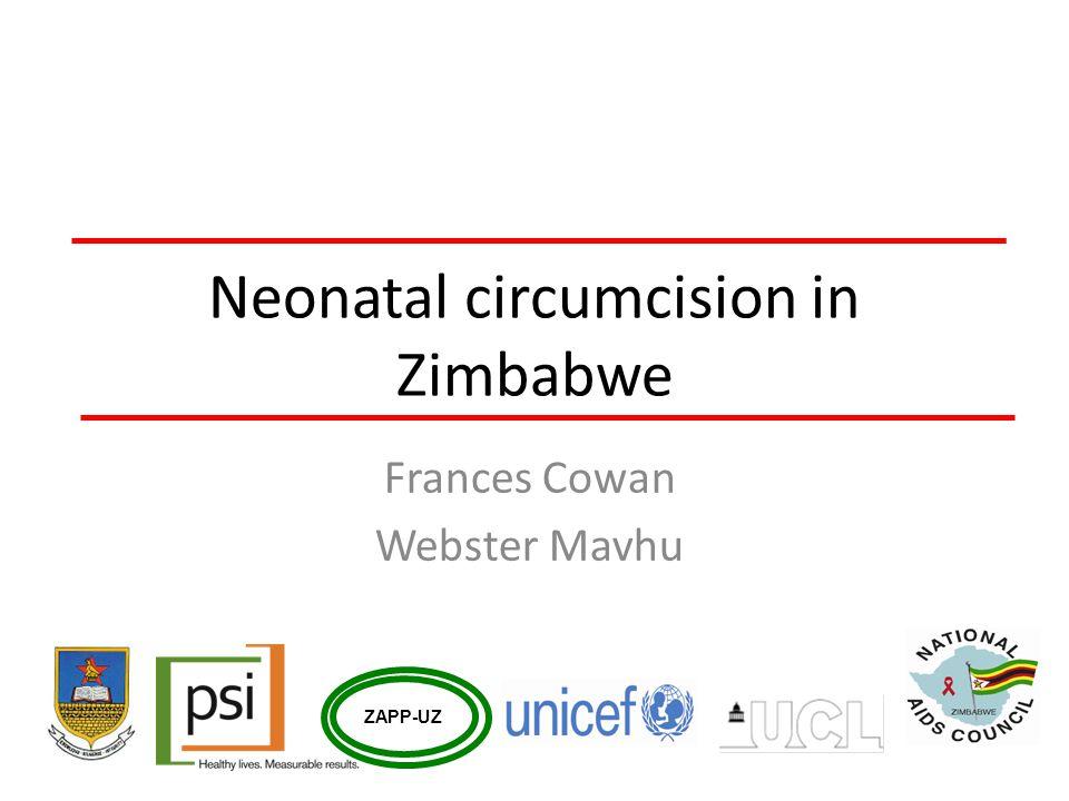 Neonatal circumcision in Zimbabwe Frances Cowan Webster Mavhu ZAPP-UZ