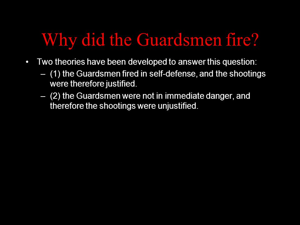 Why did the Guardsmen fire.