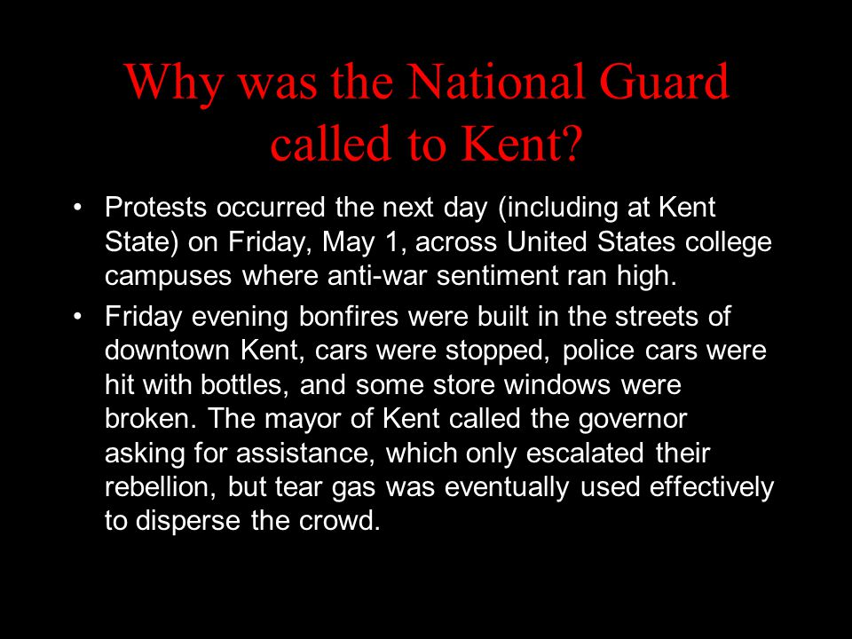 Why was the National Guard called to Kent.