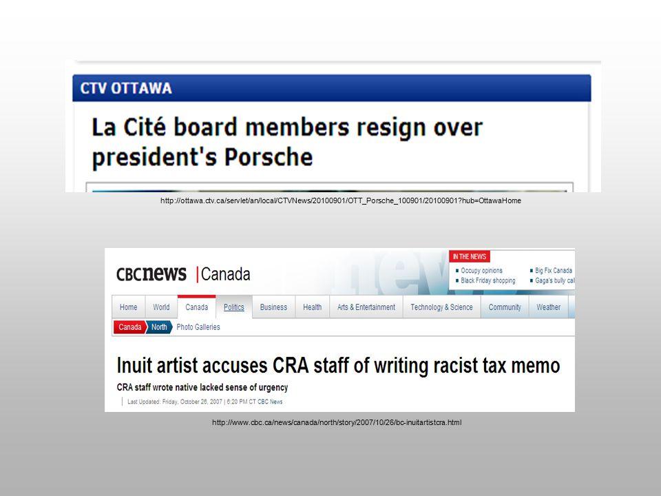 http://ottawa.ctv.ca/servlet/an/local/CTVNews/20100901/OTT_Porsche_100901/20100901?hub=OttawaHome http://www.cbc.ca/news/canada/north/story/2007/10/26/bc-inuitartistcra.html