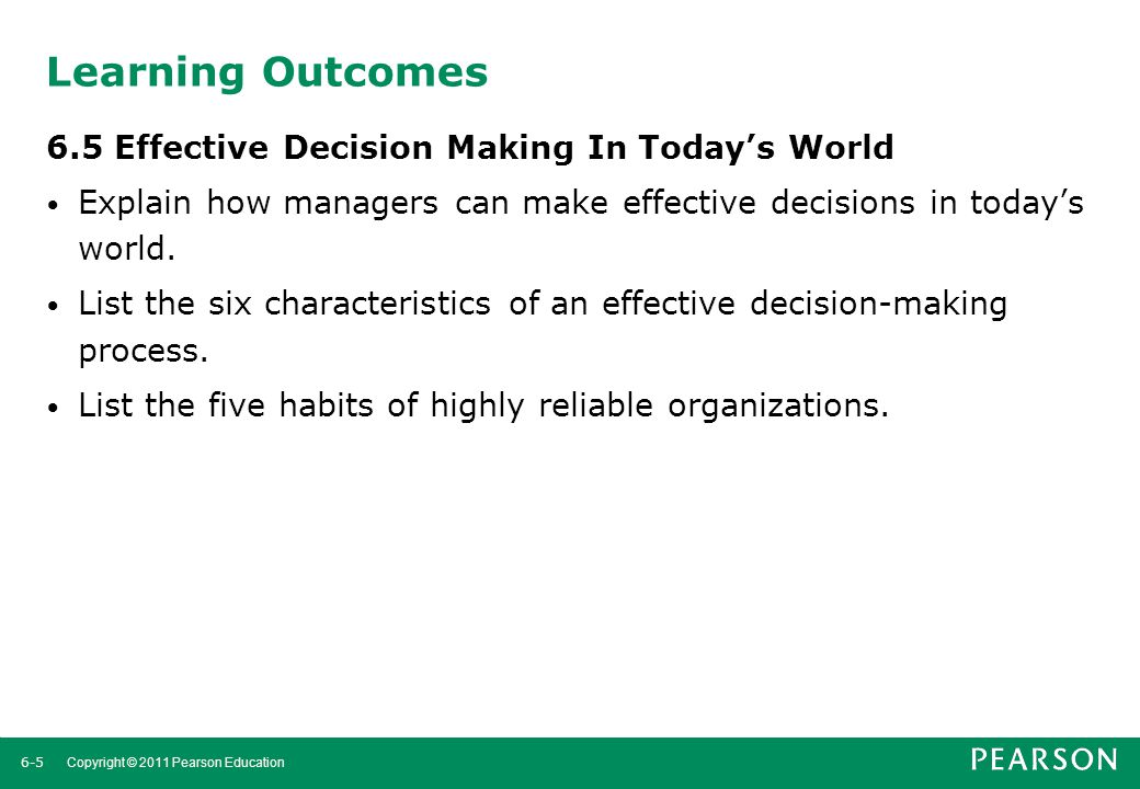 6-6 Copyright © 2011 Pearson Education The Decision-Making Process 1.