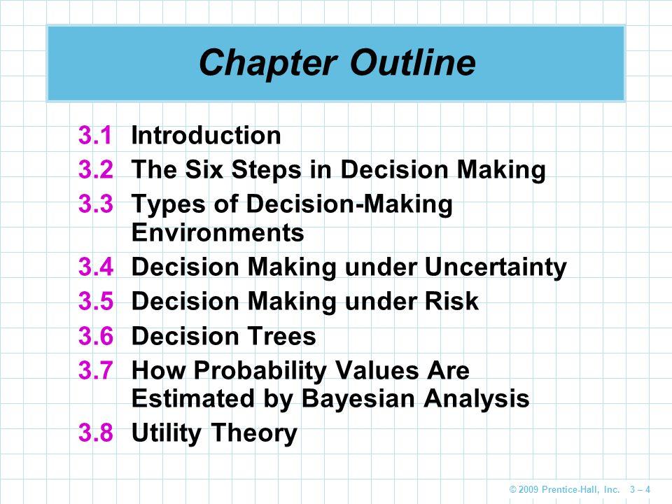 © 2009 Prentice-Hall, Inc.3 – 35 Thompson ' s Complex Decision Tree 1.