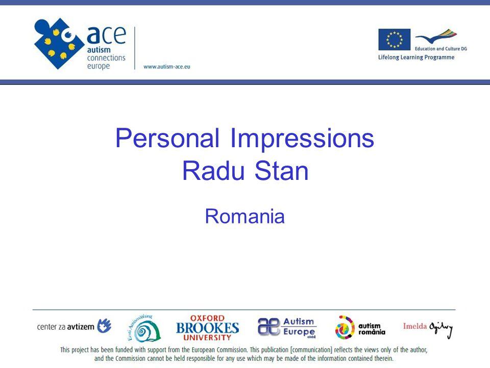 Personal Impressions Radu Stan Romania
